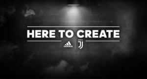 adidas - Juventus - Here to Create